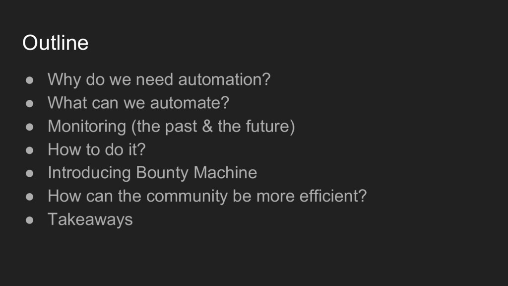 Outline ● Why do we need automation? ● What can...