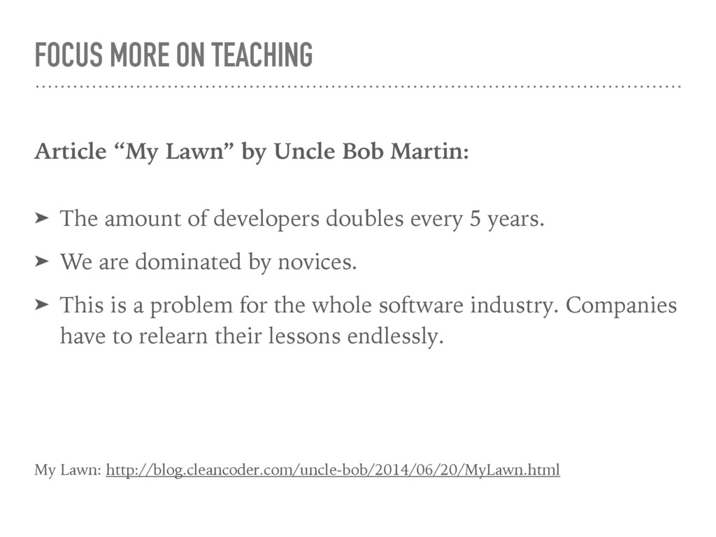 """FOCUS MORE ON TEACHING Article """"My Lawn"""" by Unc..."""
