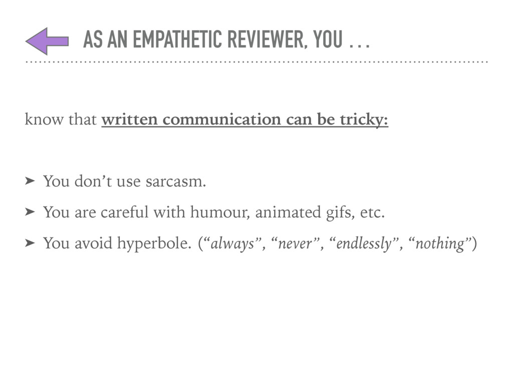 know that written communication can be tricky: ...