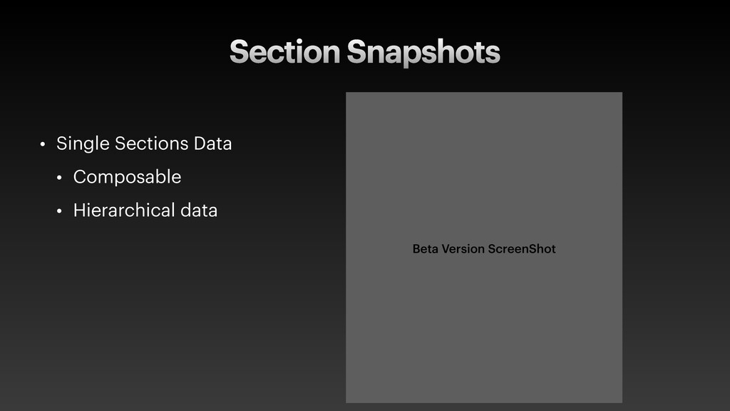 Section Snapshots • Single Sections Data • Comp...