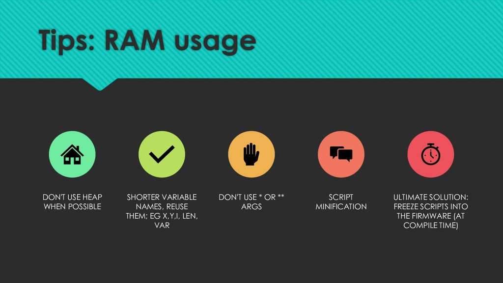 Tips: RAM usage DON'T USE HEAP WHEN POSSIBLE SH...