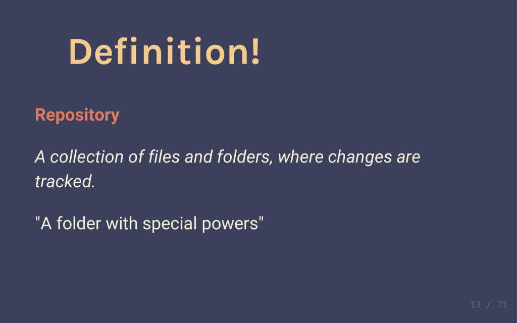 Definition! Repository A collection of files an...
