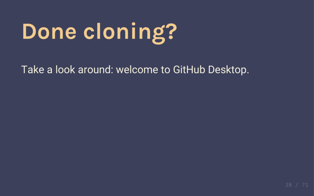 Done cloning? Take a look around: welcome to Gi...