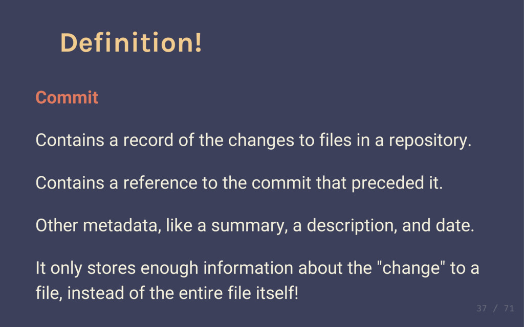 Definition! Commit Contains a record of the cha...