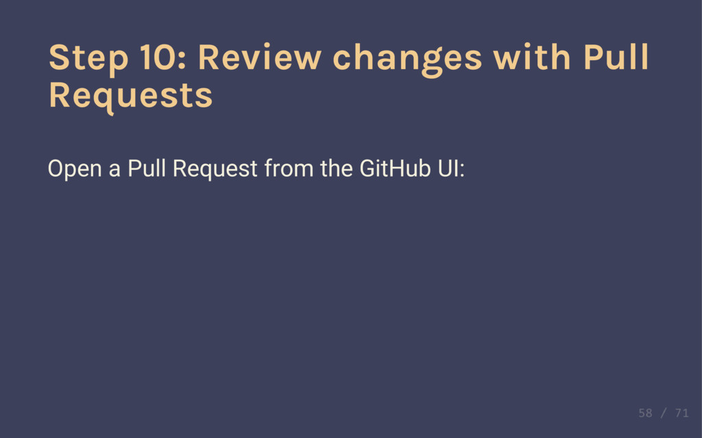 Definition! Pull Request Pull Requests are plac...