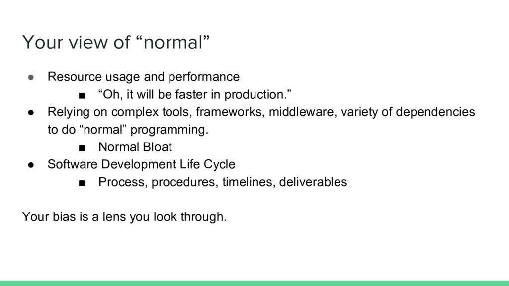 """Your view of """"normal"""" ● Resource usage and perf..."""