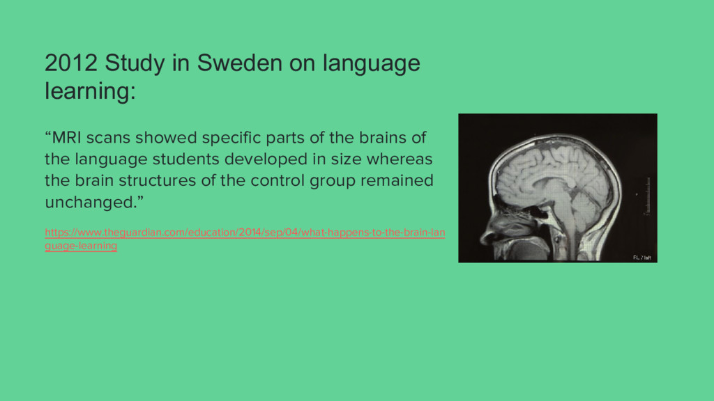 """2012 Study in Sweden on language learning: """"MRI..."""