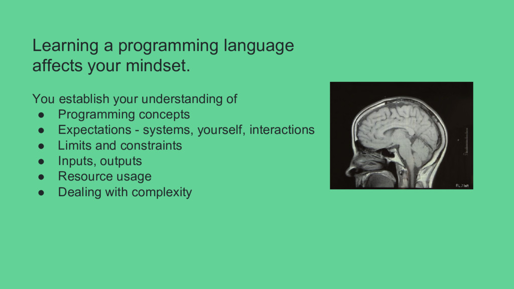 Learning a programming language affects your mi...