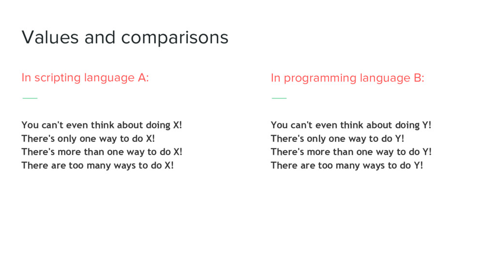 Values and comparisons In scripting language A:...