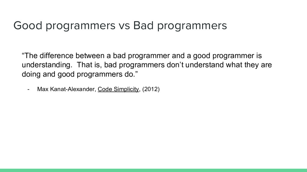 """Good programmers vs Bad programmers """"The differ..."""