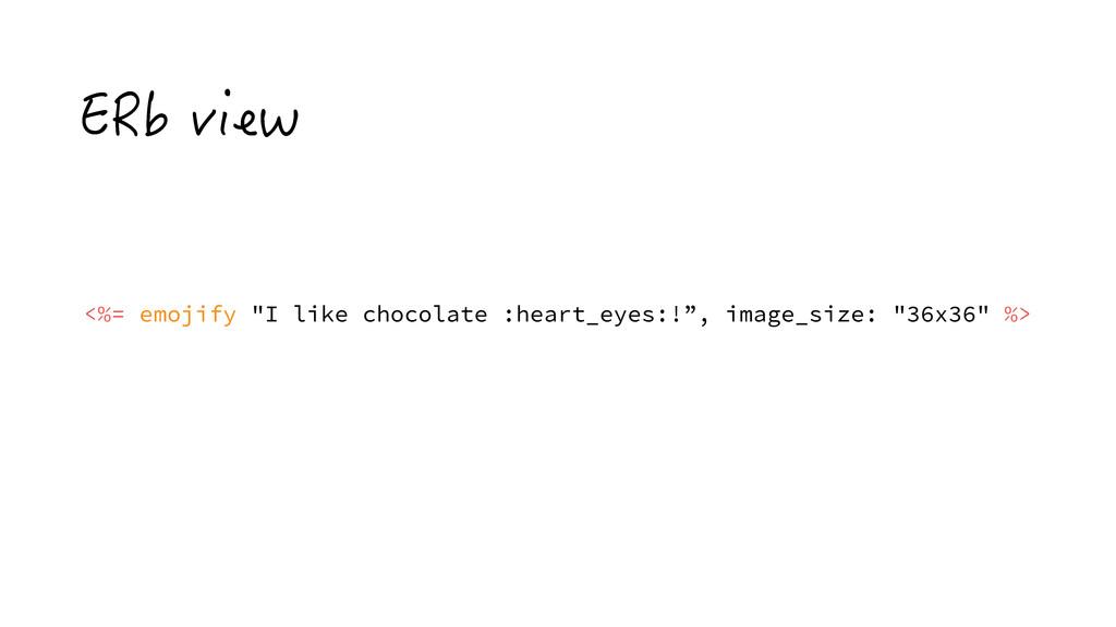 """'4DXKGY <%= emojify """"I like chocolate :heart_e..."""
