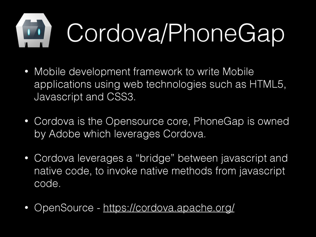 Cordova/PhoneGap • Mobile development framework...