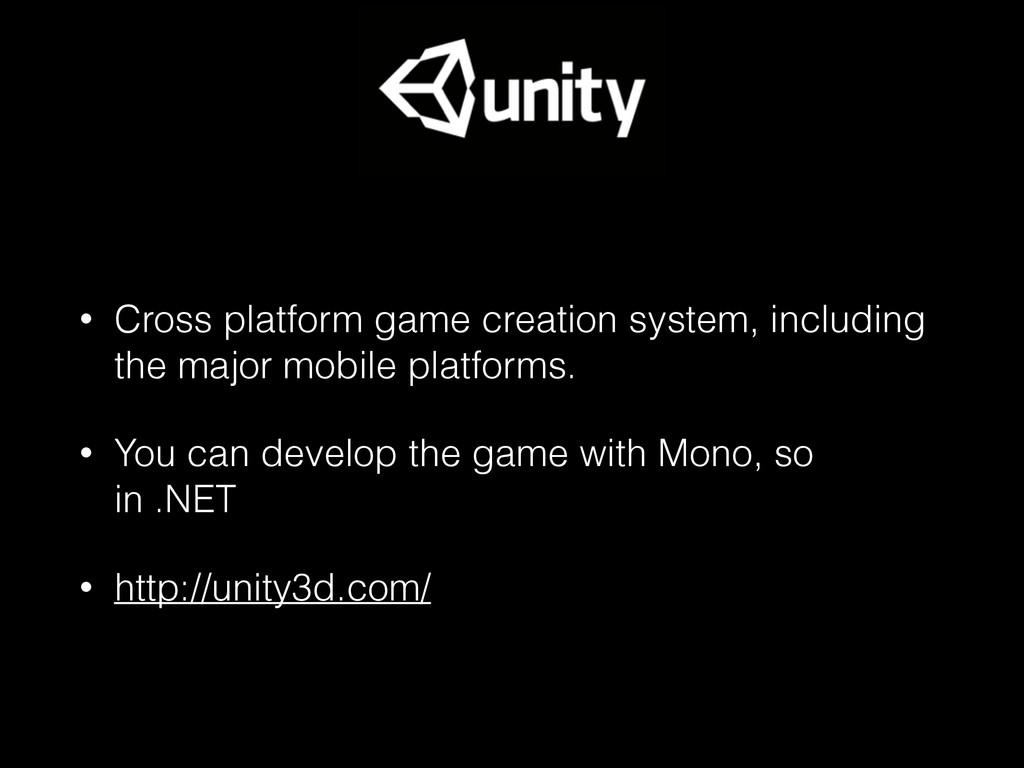 • Cross platform game creation system, includin...