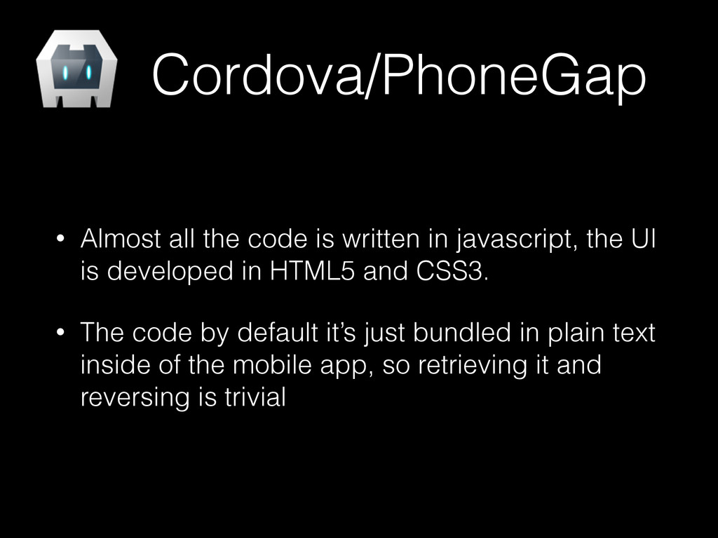 Cordova/PhoneGap • Almost all the code is writt...