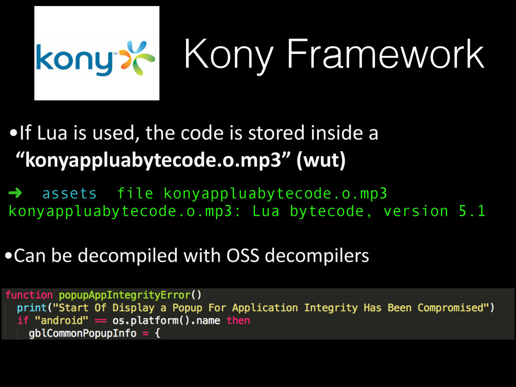 Kony Framework •If Lua is used, the...