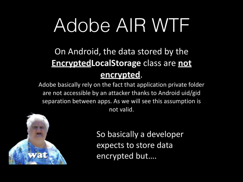 Adobe AIR WTF On Android, the data ...