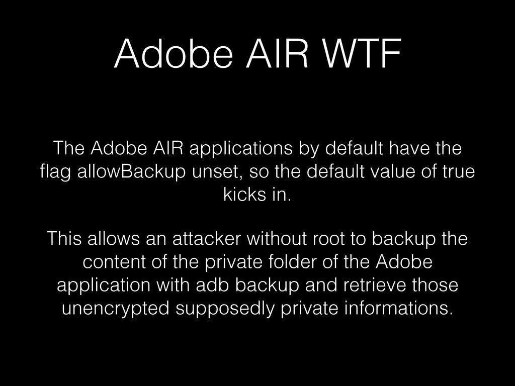 Adobe AIR WTF The Adobe AIR applications by def...