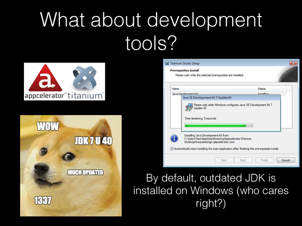 What about development tools? By default, outda...