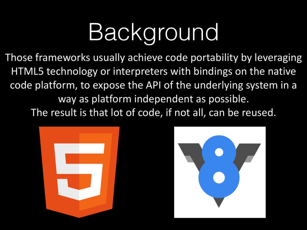Background Those frameworks usually ac...