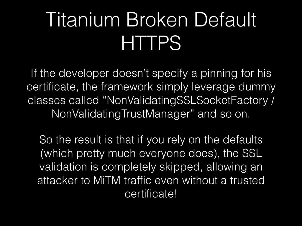 Titanium Broken Default HTTPS If the developer ...