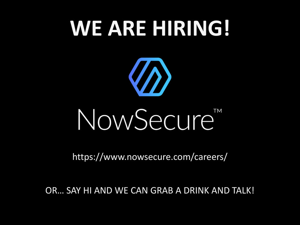WE ARE HIRING! https://www.nowsecure.com/...