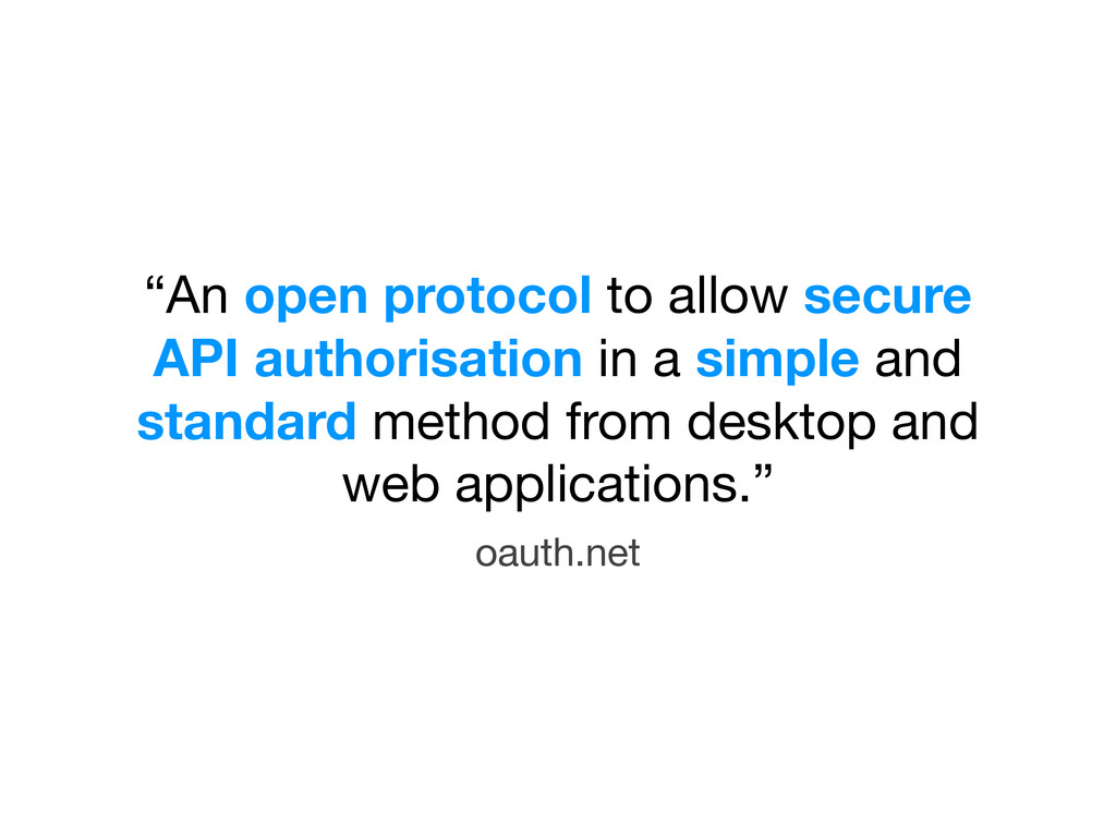 """An open protocol to allow secure API authorisa..."