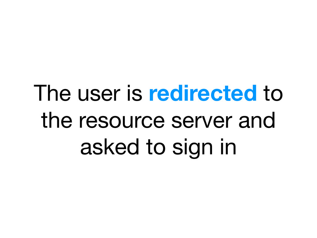 The user is redirected to the resource server a...