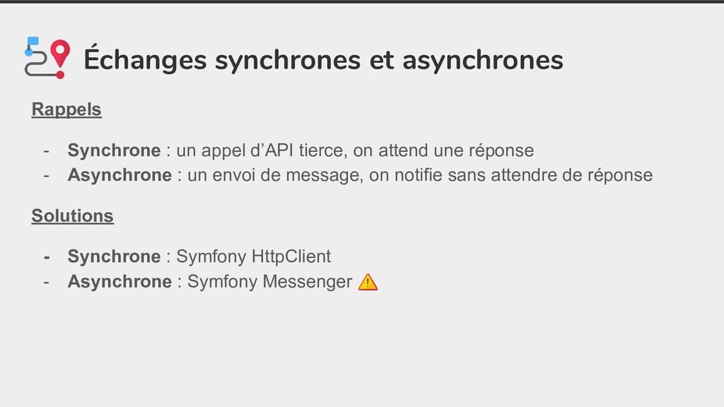 Échanges synchrones et asynchrones Rappels - Sy...