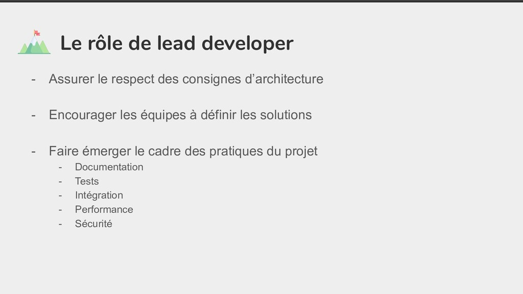 Le rôle de lead developer - Assurer le respect ...
