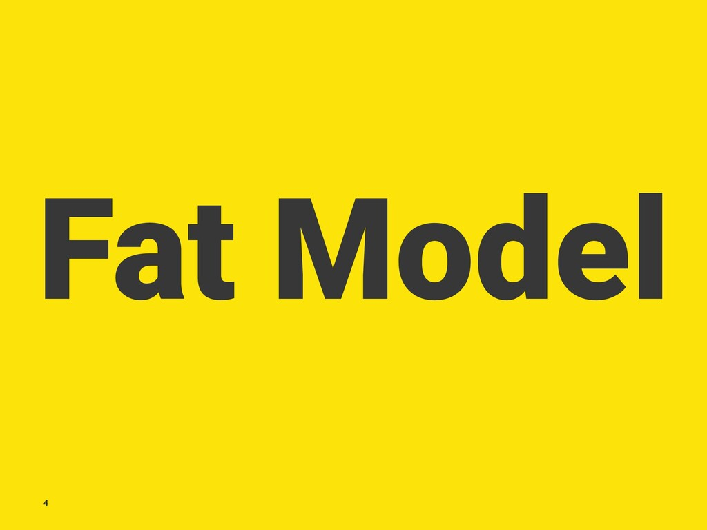 Fat Model 4