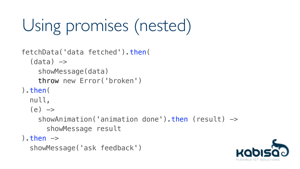 Using promises (nested) fetchData('data fetched...
