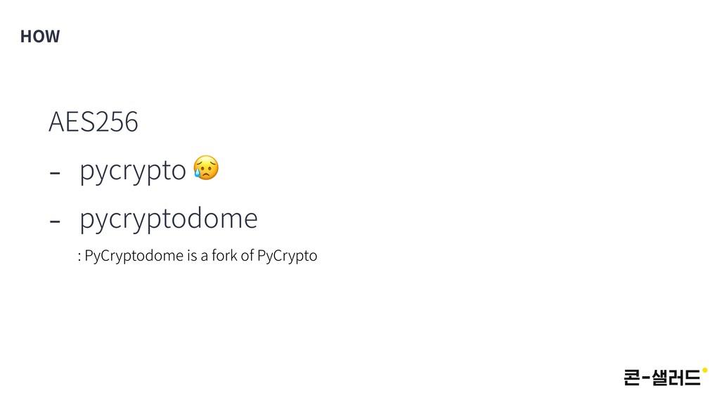 AES256 - pycrypto  - pycryptodome : PyCryptodom...