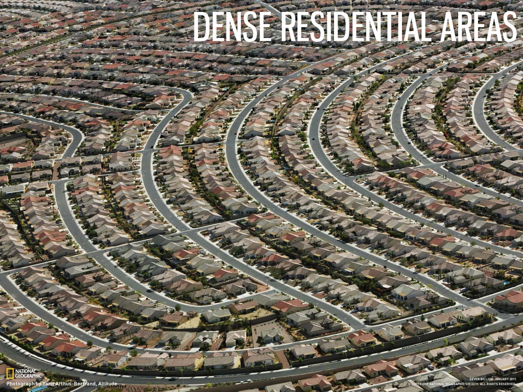 DENSE RESIDENTIAL AREAS