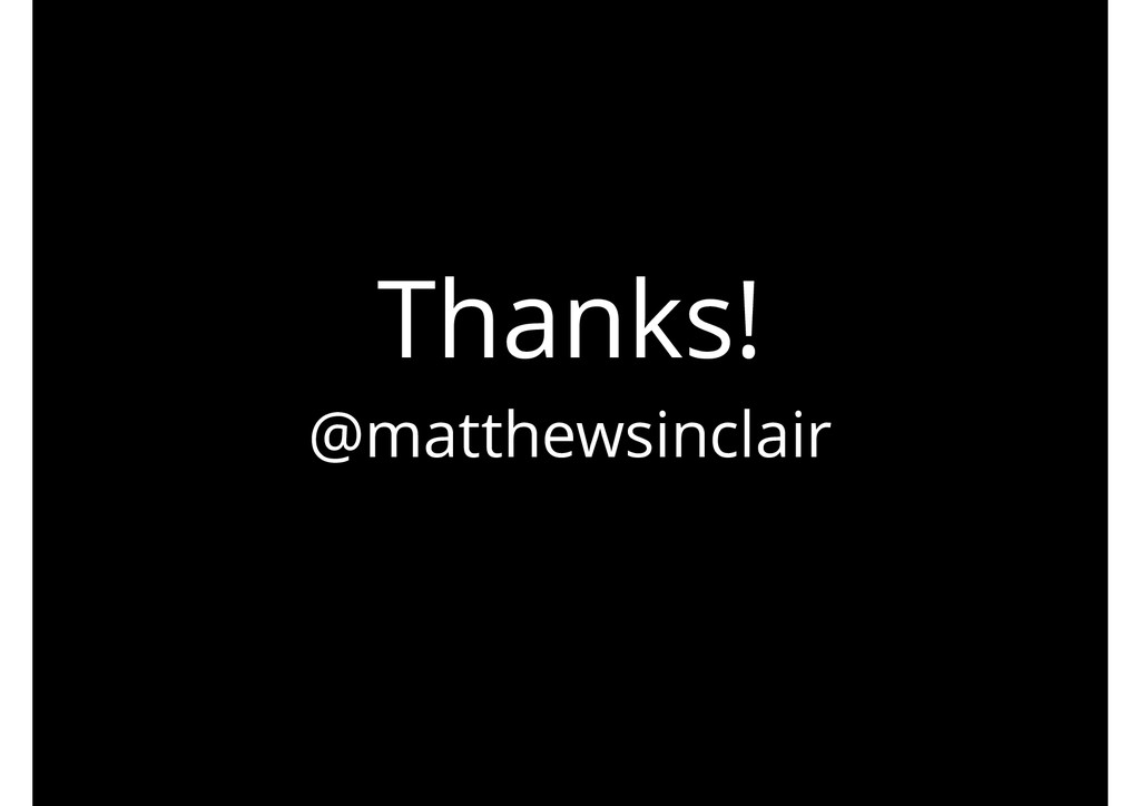 Thanks! @matthewsinclair