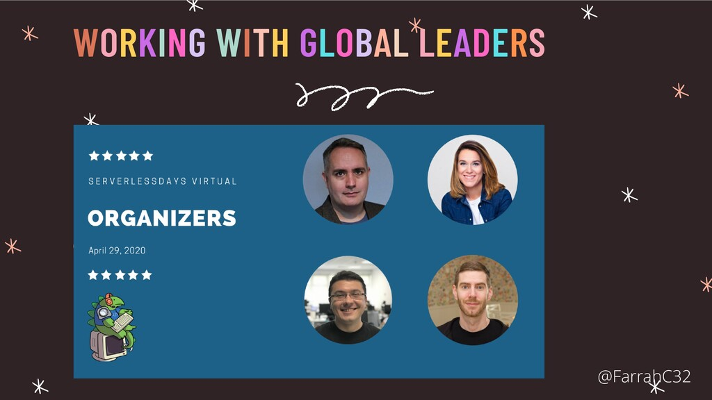 WORKING WITH GLOBAL LEADERS @FarrahC32