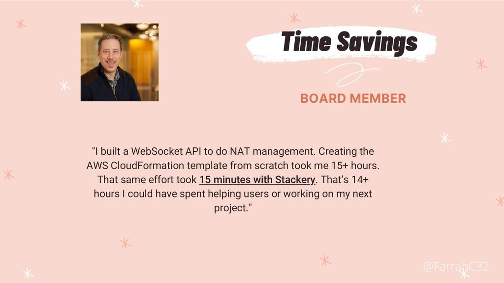 "Time Savings BOARD MEMBER ""I built a WebSocket ..."