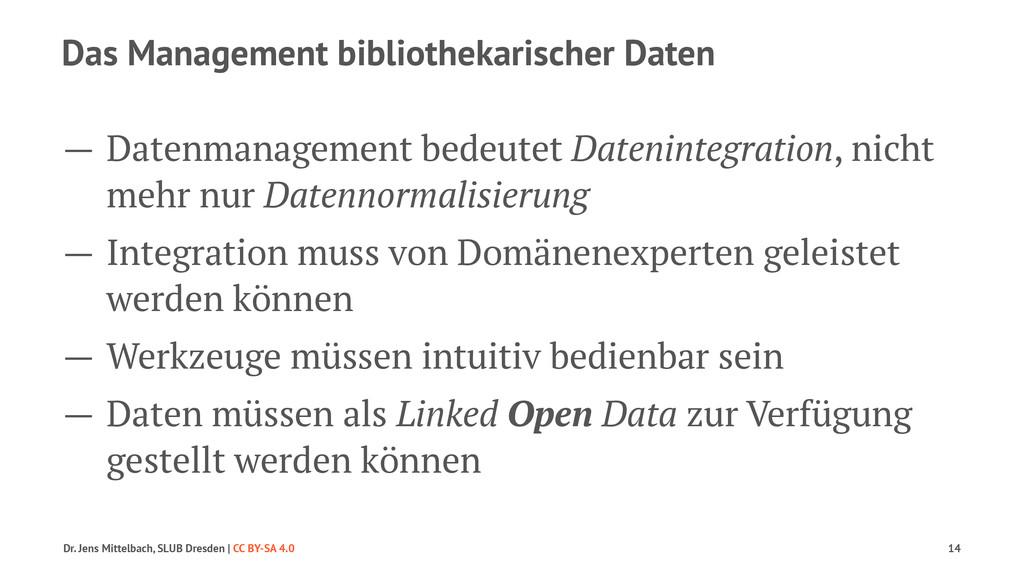 Das Management bibliothekarischer Daten — Daten...