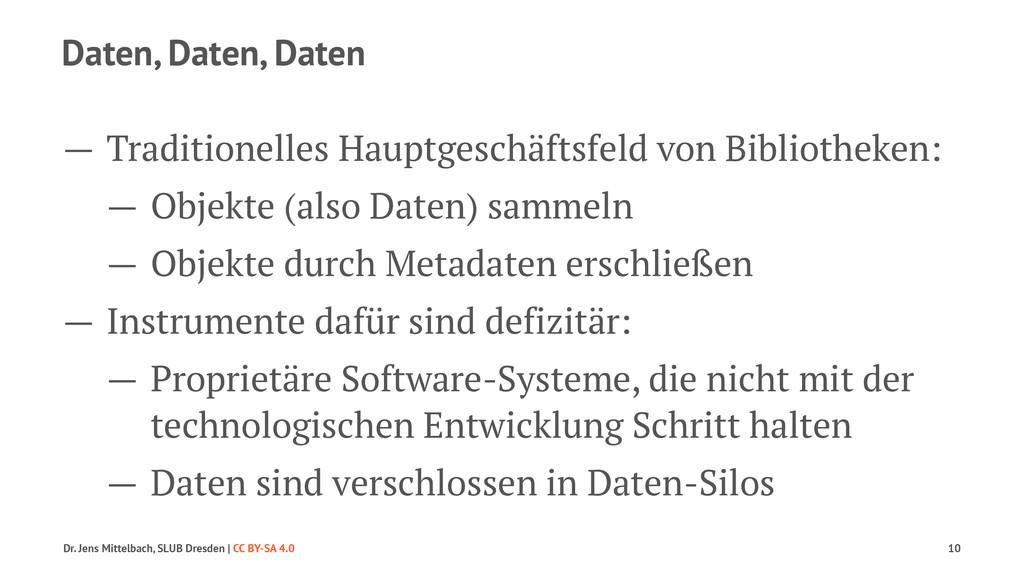 Daten, Daten, Daten — Traditionelles Hauptgesch...