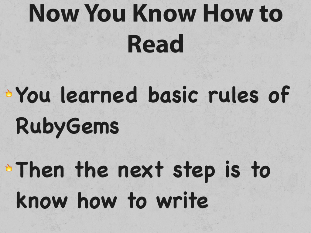 Now You Know How to Read  You learned basic rul...