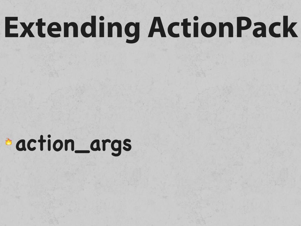 Extending ActionPack  action_args