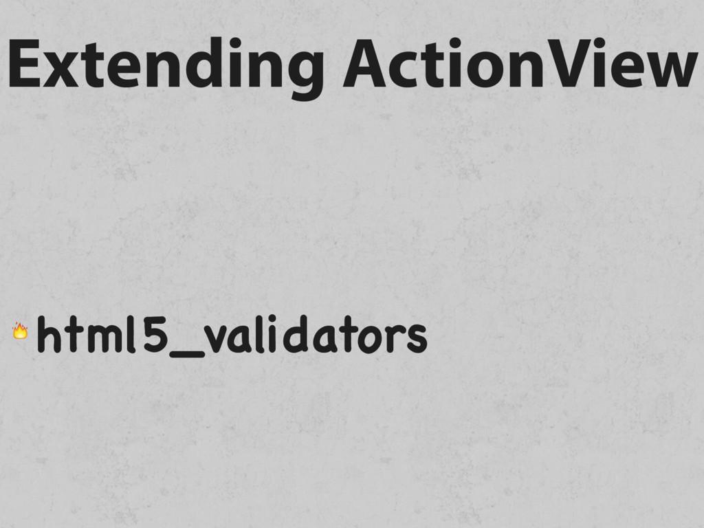 Extending ActionView  html5_validators