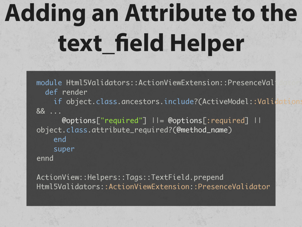 Adding an Attribute to the text_field Helper mo...