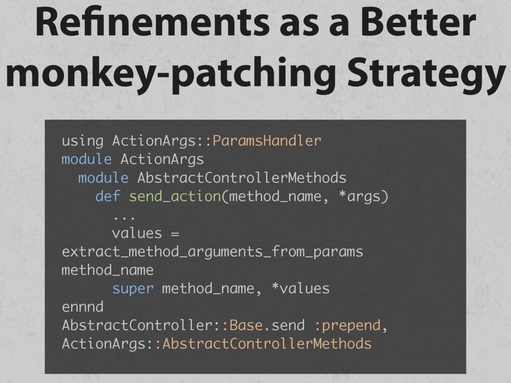 Refinements as a Better monkey-patching Strateg...