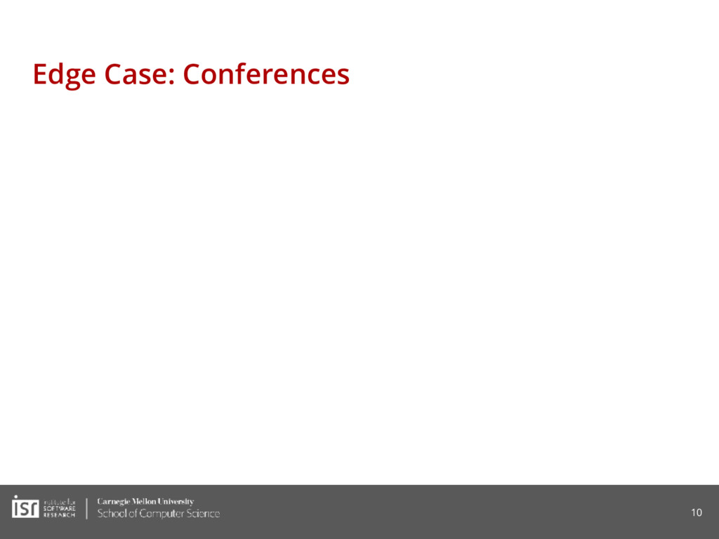 Edge Case: Conferences 10