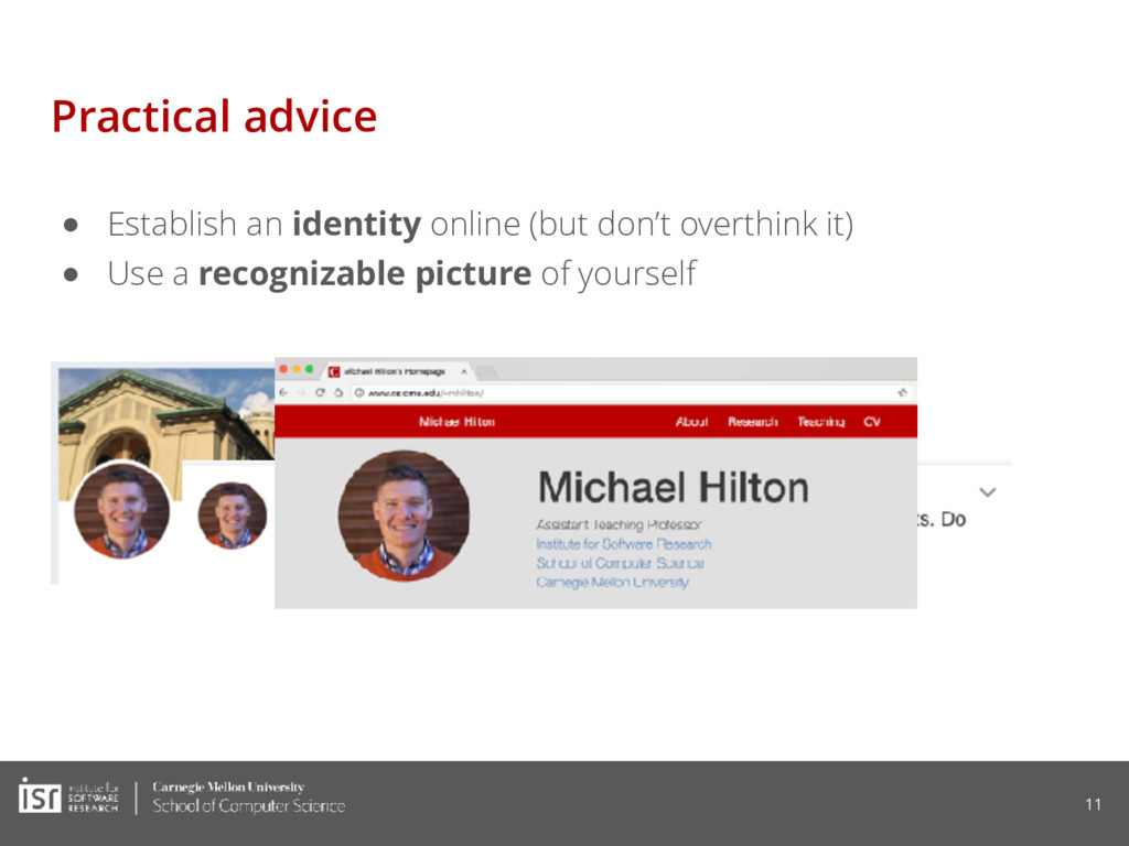 Practical advice ● Establish an identity online...