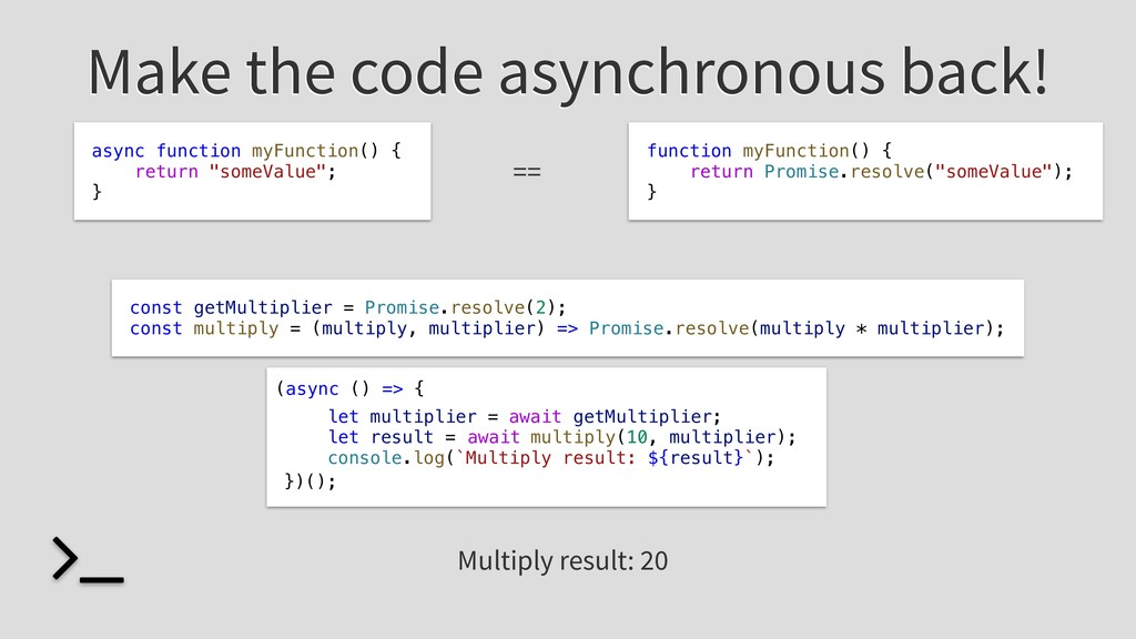 Make the code asynchronous back! let multiplier...