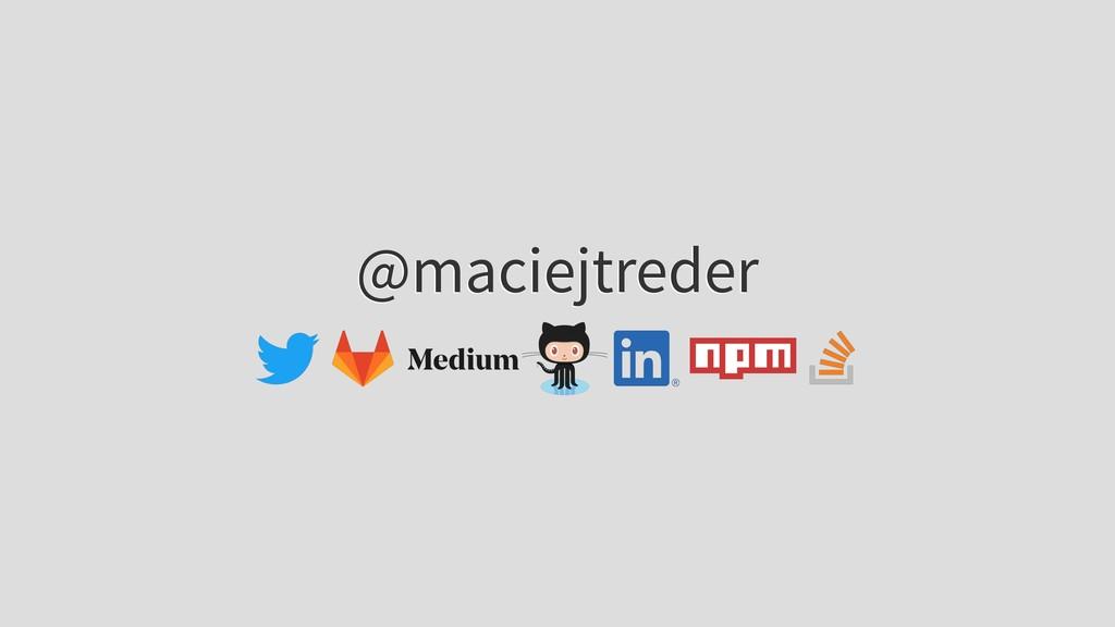 @maciejtreder