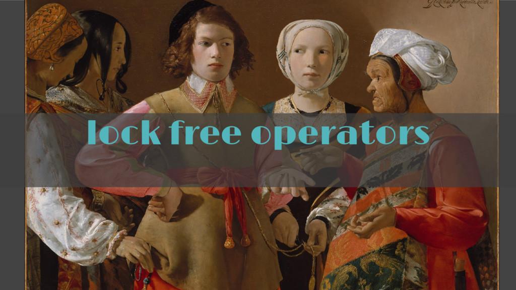 lock free operators