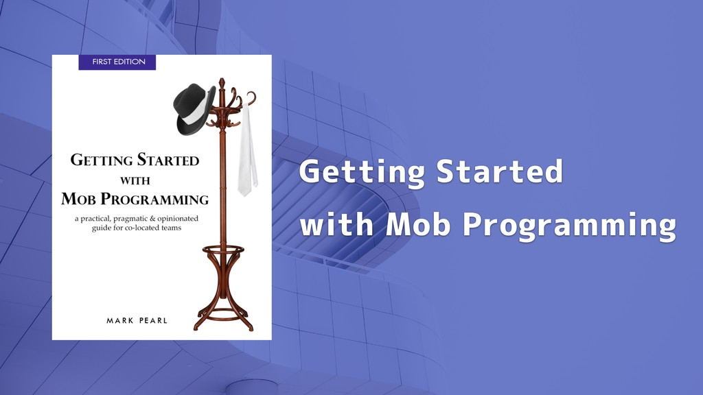 Getting Started with Mob Programming