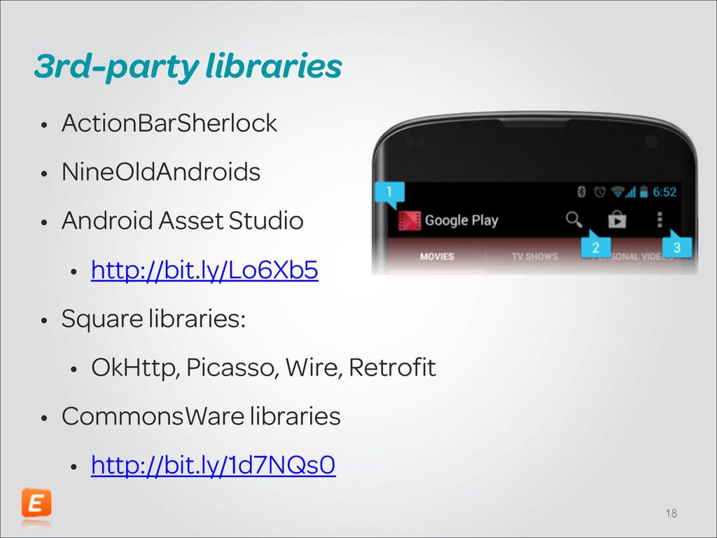 3rd-party libraries • ActionBarSherlock • NineO...